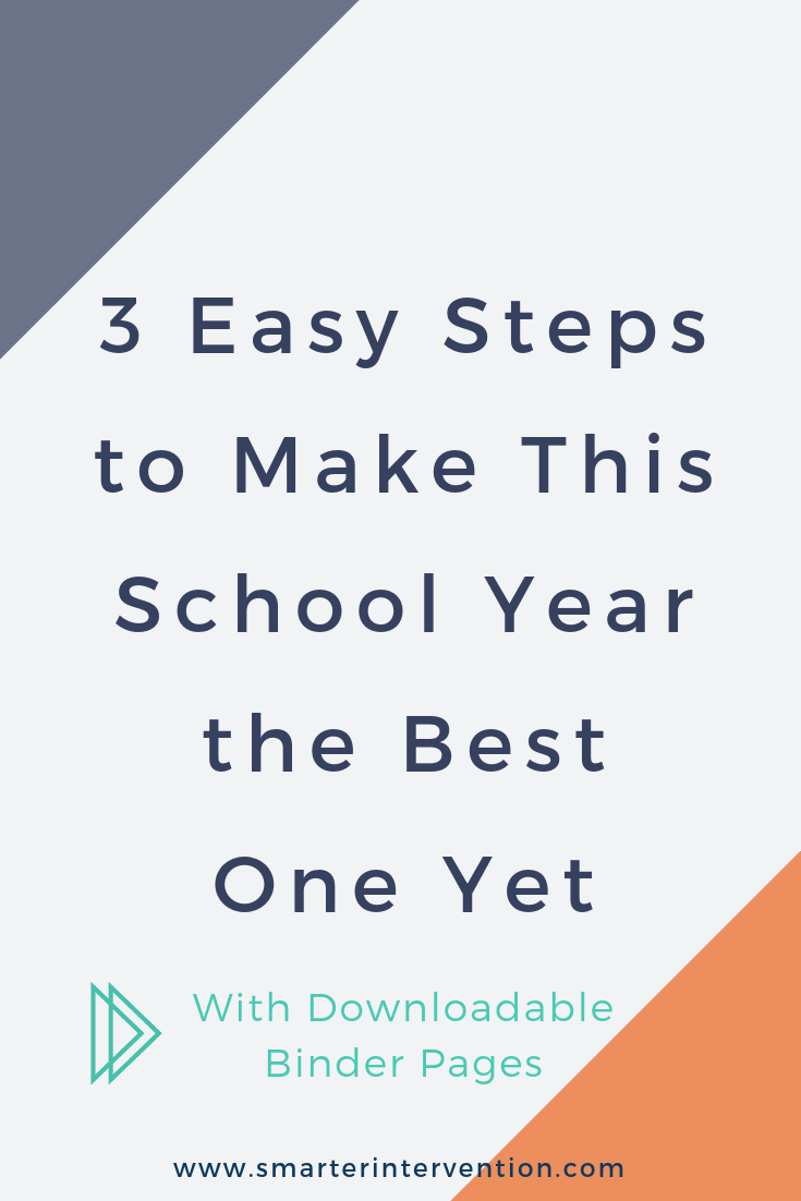 3 Easy Steps to Make This School Year the Best One Yet