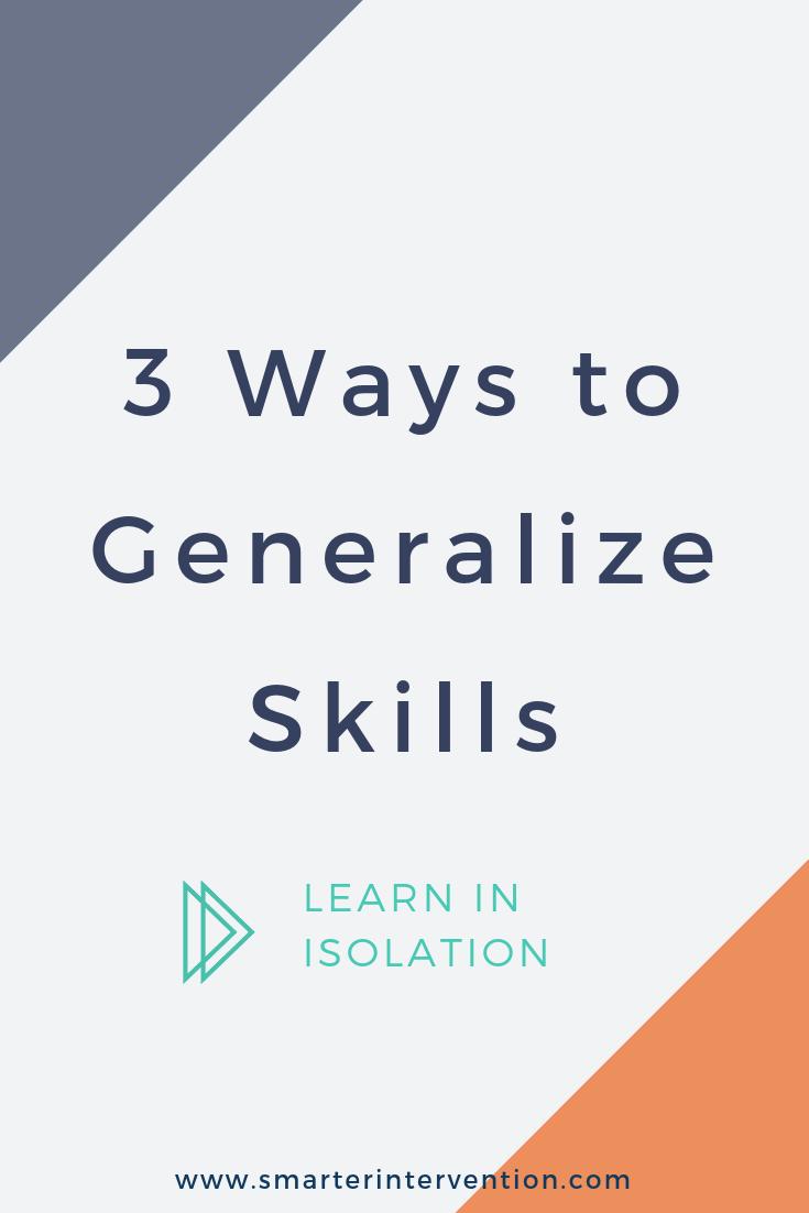 Generalize Skills