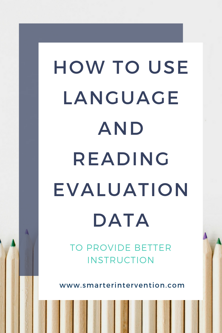 How to Use Language and Reading Evaluation Data TO provide be.png