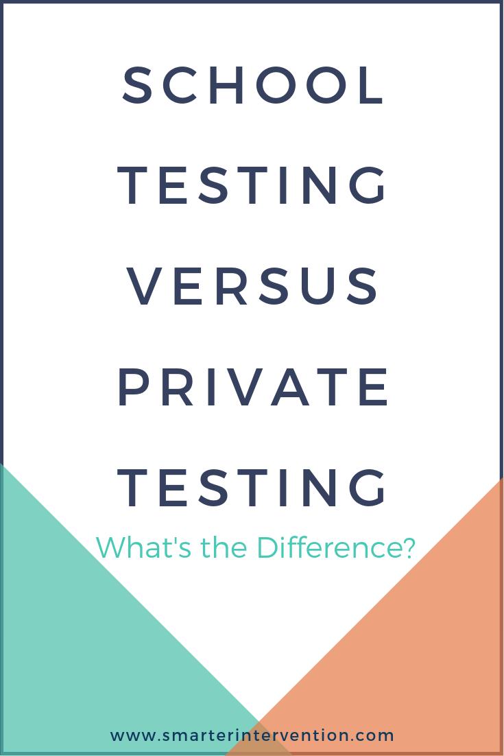 School Testing Vs. Private Testing