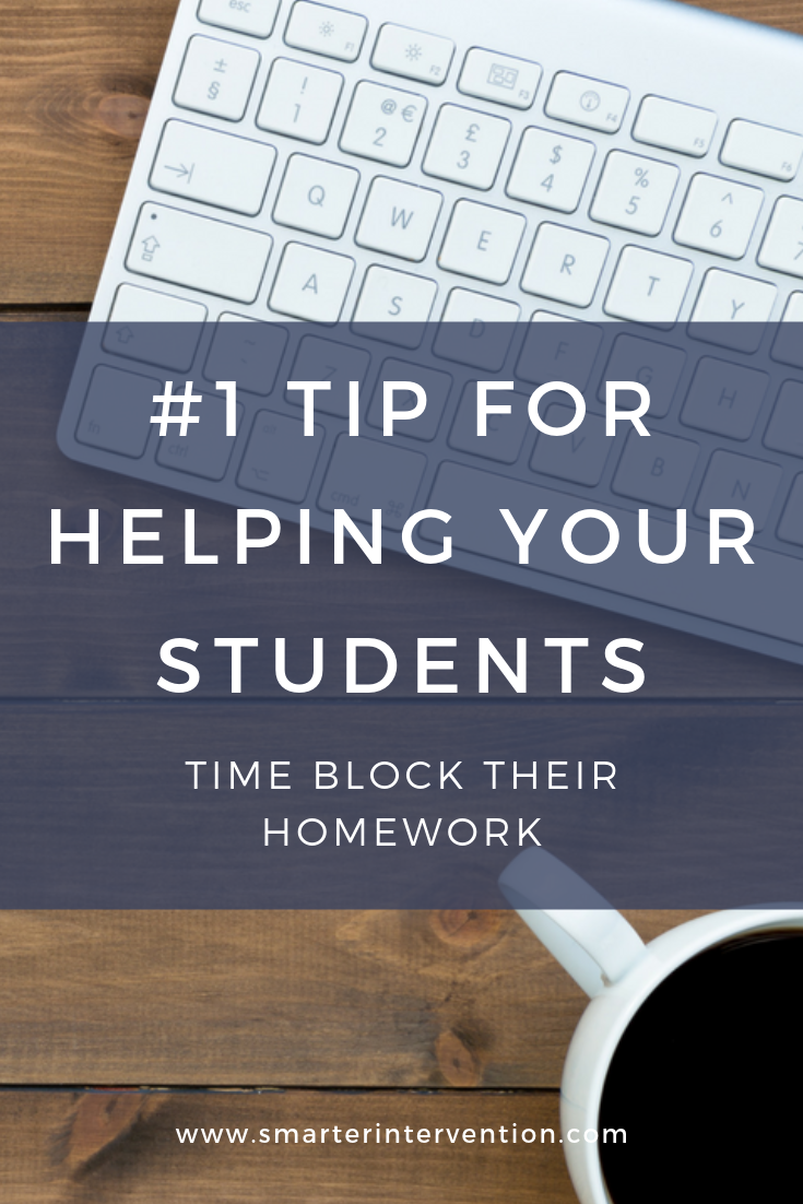 #1 Tip for Helping Your Students time block their homework.png