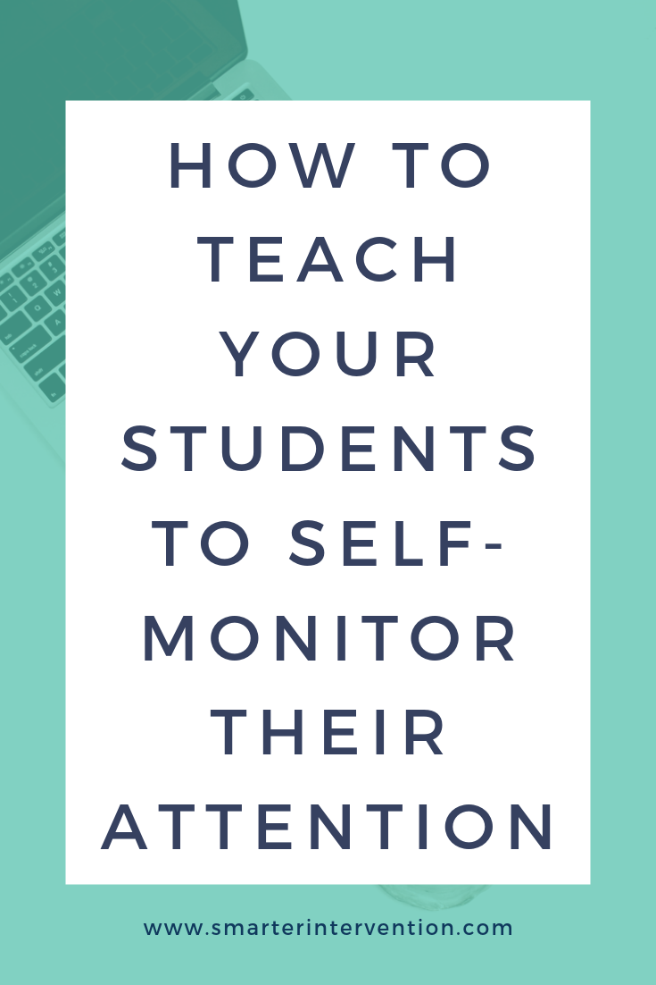 How to Teach Your Students to Self-Monitor Their Attention.png