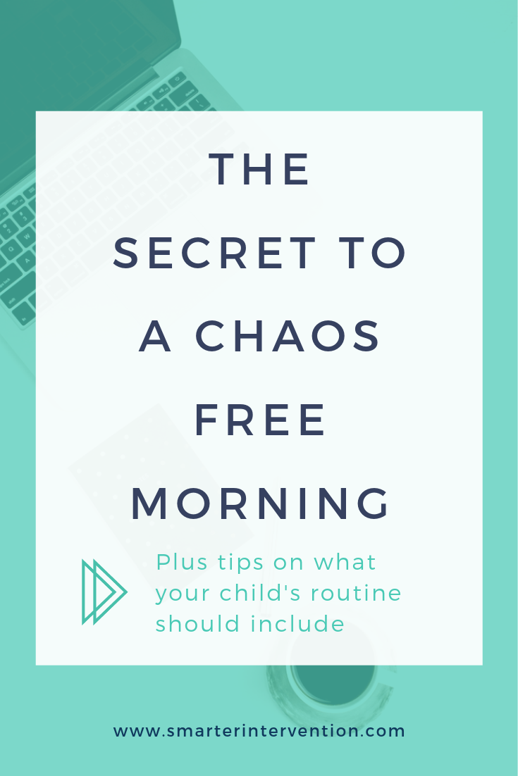 The Secret to a Chaos Free Morning