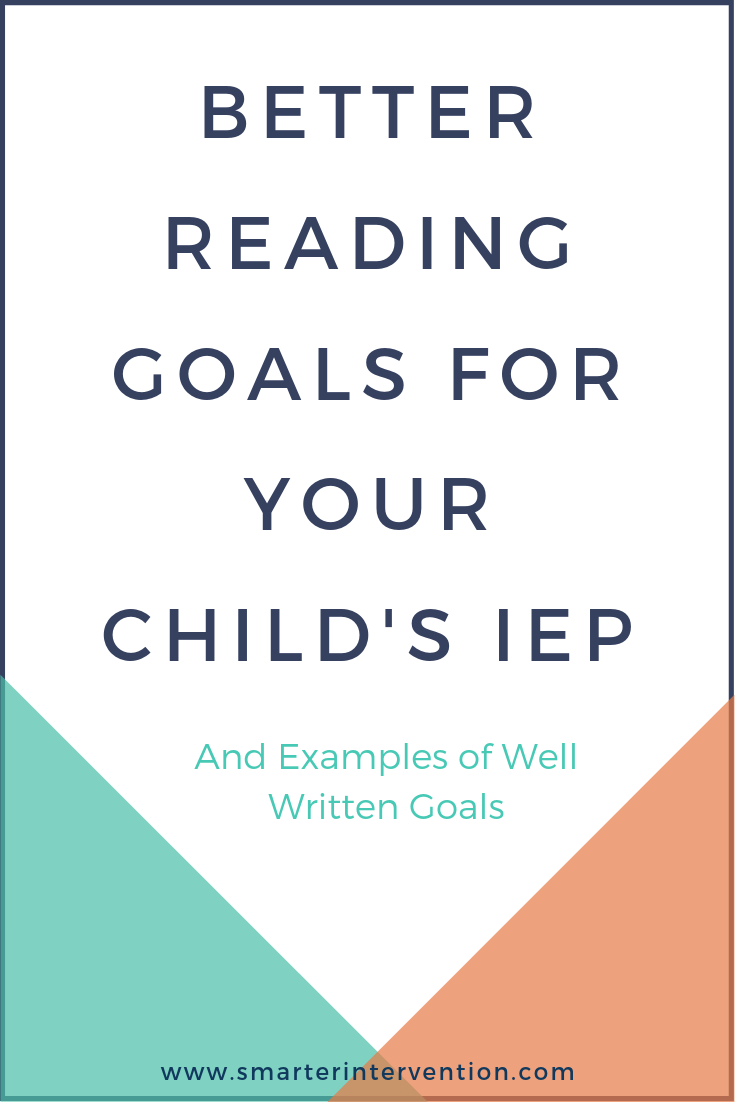 Better Reading Goals for Your Child's IEP.png