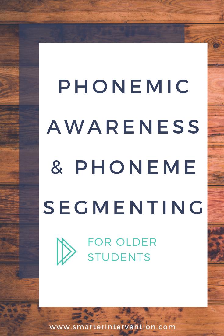 Phonemic Awareness & Phoneme Segmenting for Older Students.png