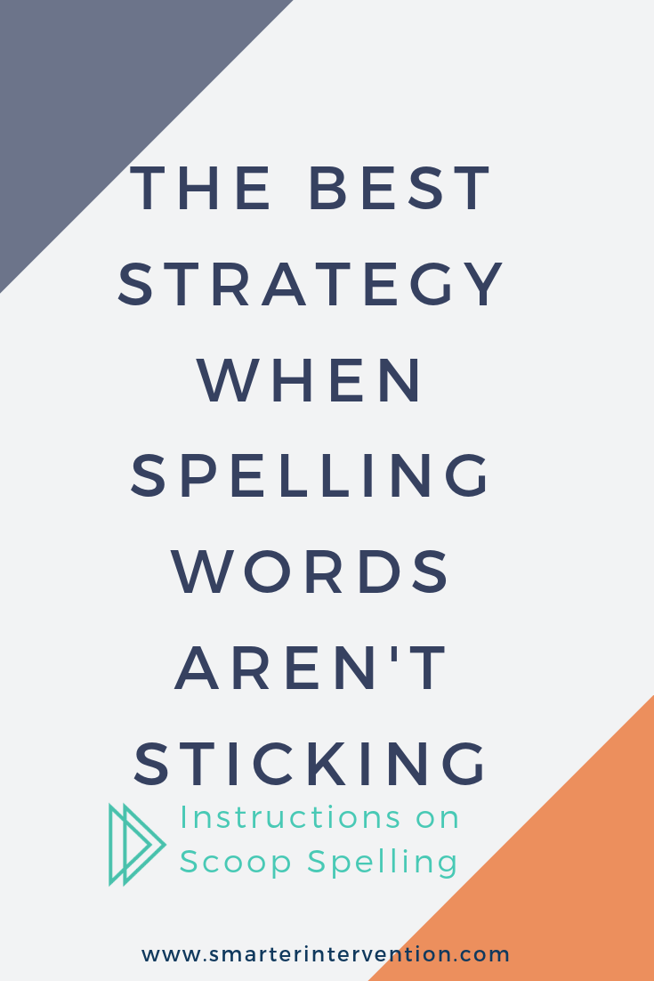 The Best Strategy When Spelling Words Aren't Sticking.png