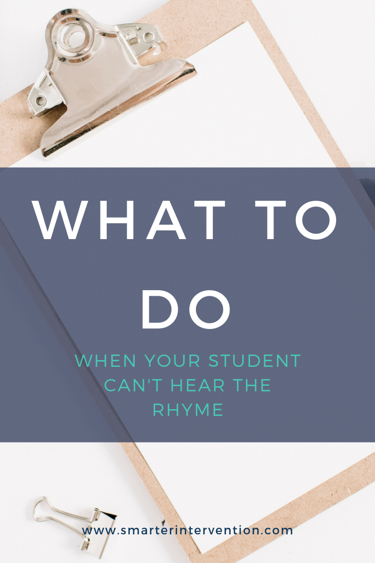What To Do When Your Student Can't Hear The Rhyme.png