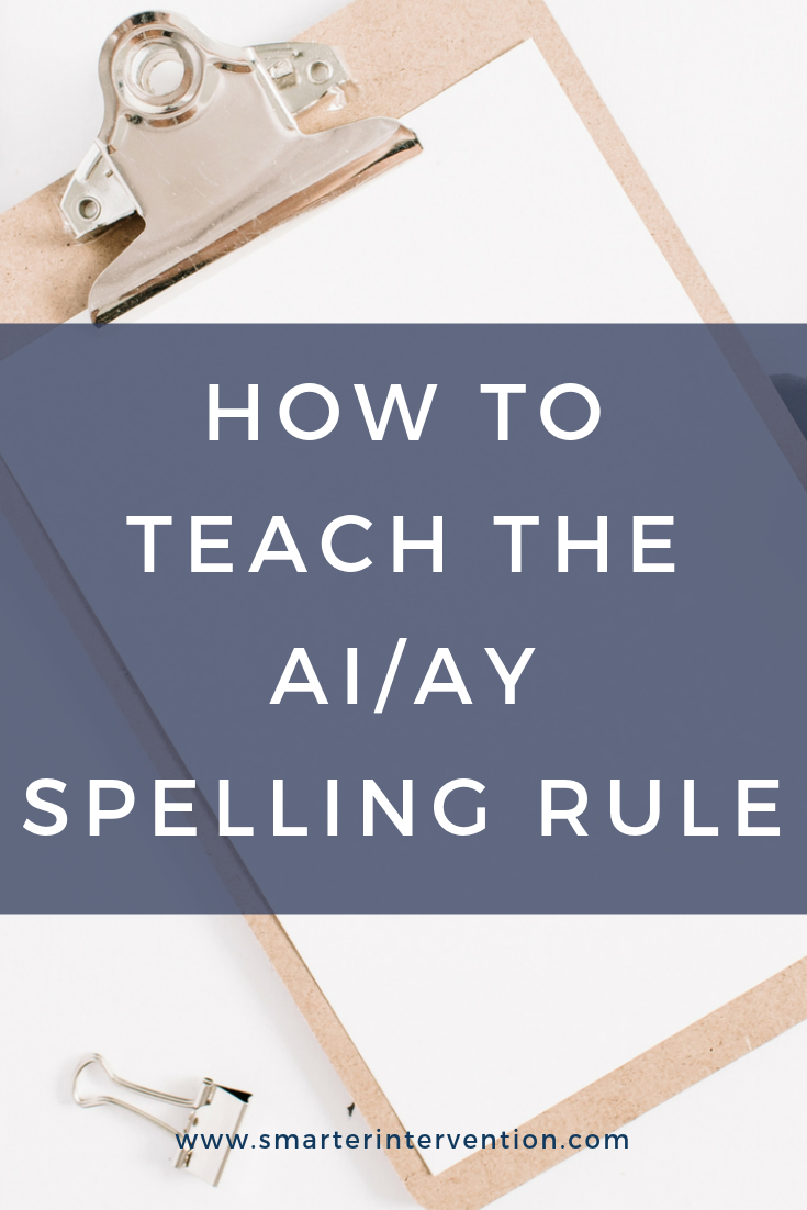 How to Teach ai and ay