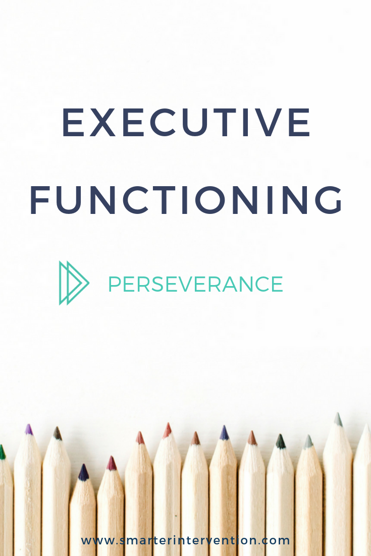 Executive Functioning Perseverance.png