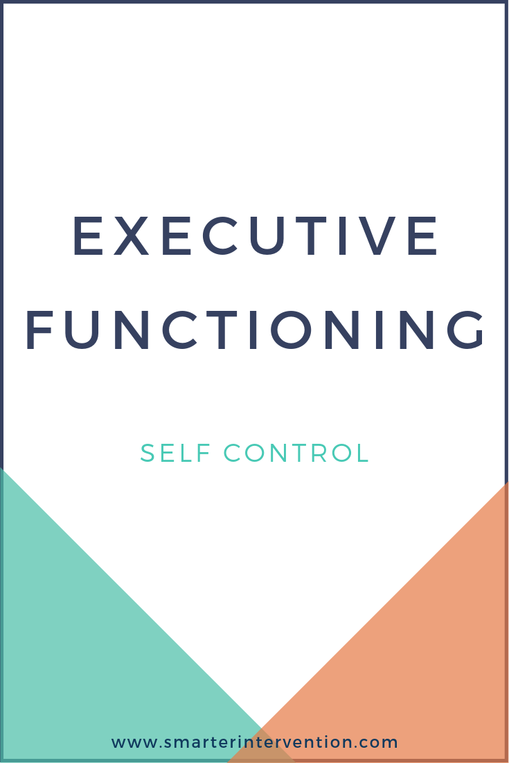 Executive Functioning Self-Control.png