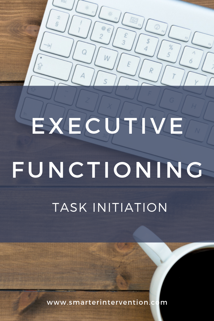 Executive Functioning Task Initiation.png