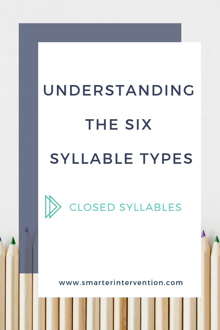 Understanding the Six Syllable Types - Closed Syllables.png