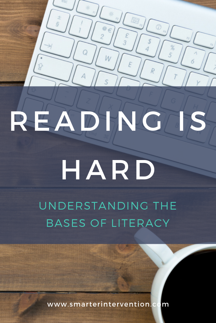 Reading Is Hard - Understanding the Bases of Literacy.png