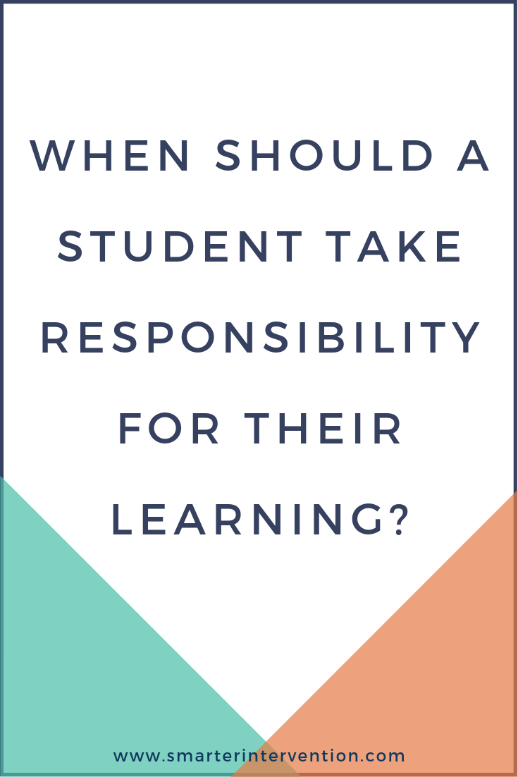 When should a student take responsibility for their learning.png