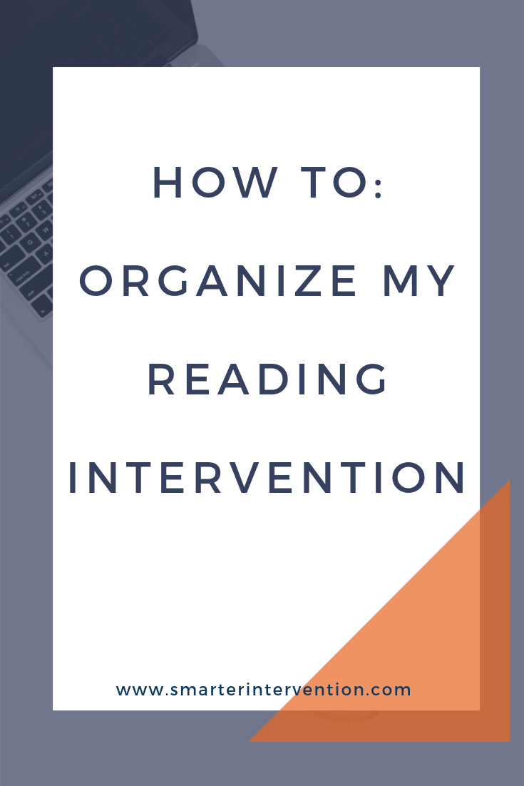 How To Organize My Reading Intervention.png
