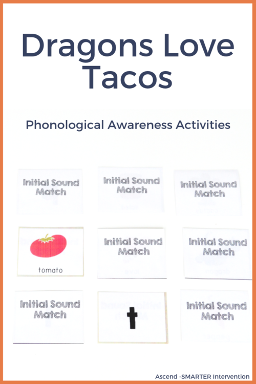Dragons Love Tacos Phonological Awareness