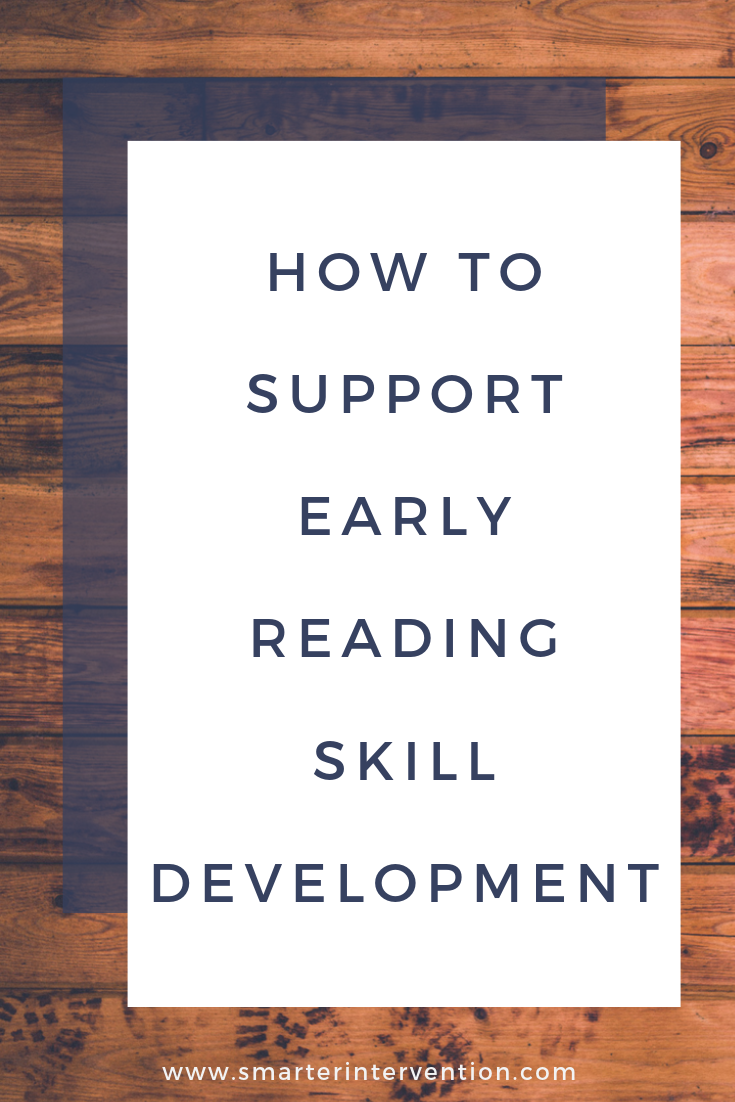 How to Support Early Reading Skill Development.png