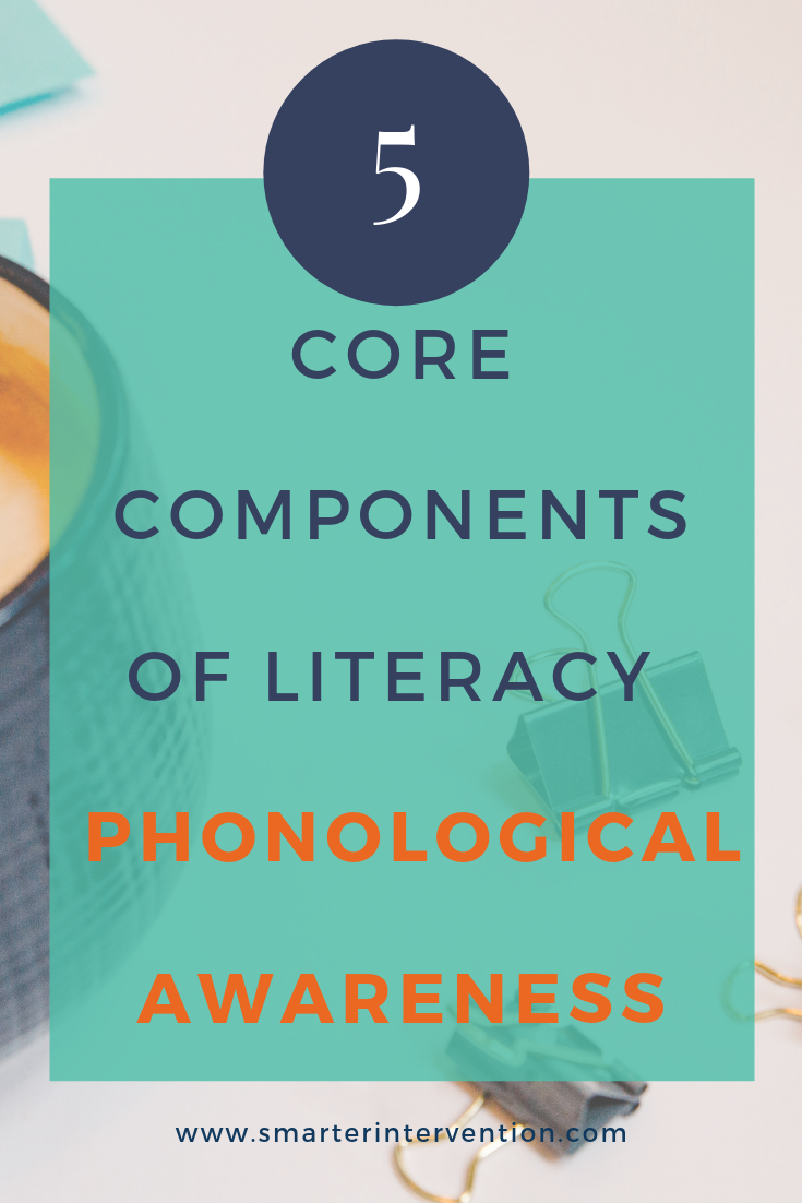 5 core components-phonological awareness.png
