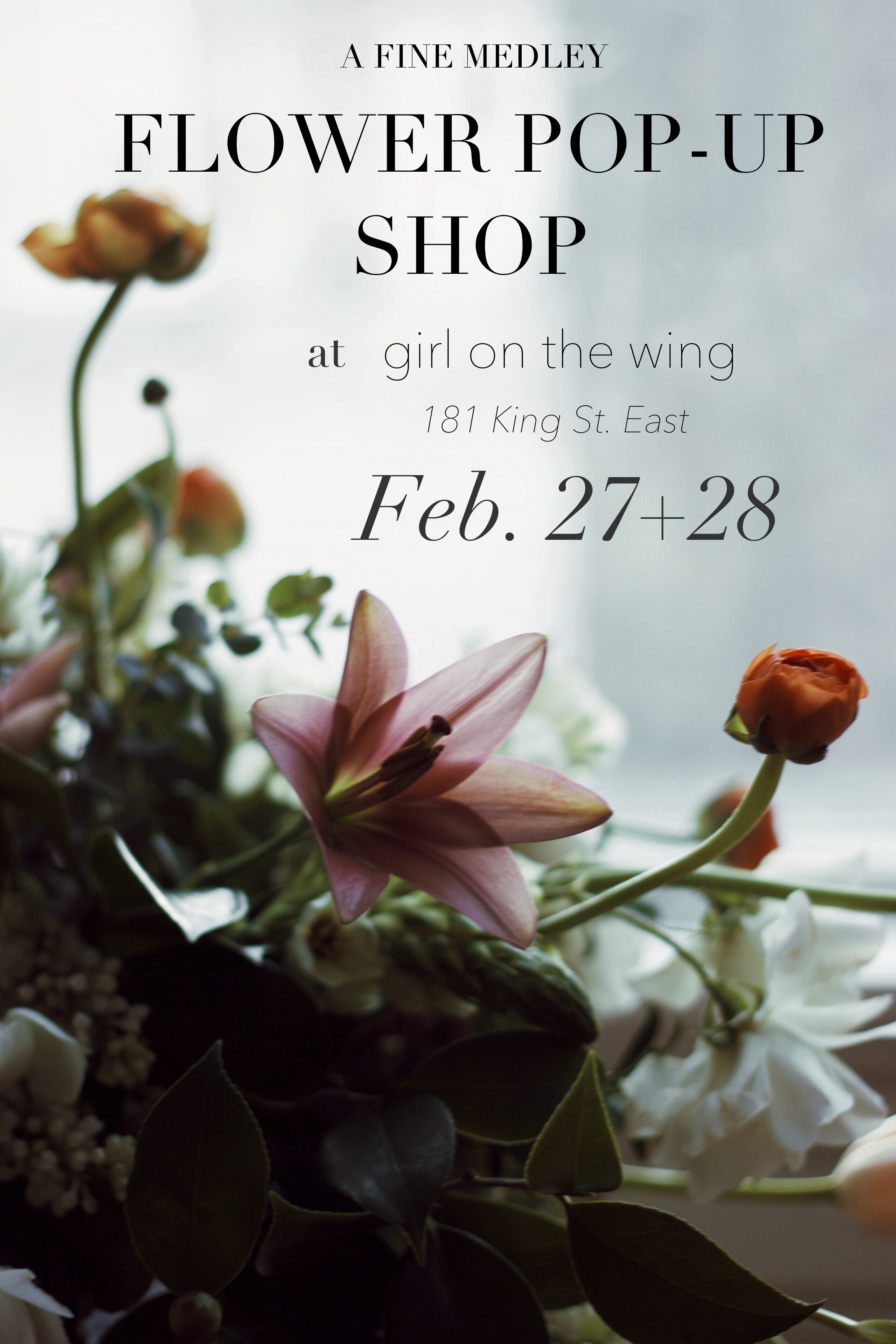 The Flower Pop-Up Shop hours are:  Friday Feb. 27th noon-6pm and Sat. Feb 28th 11am-5pm