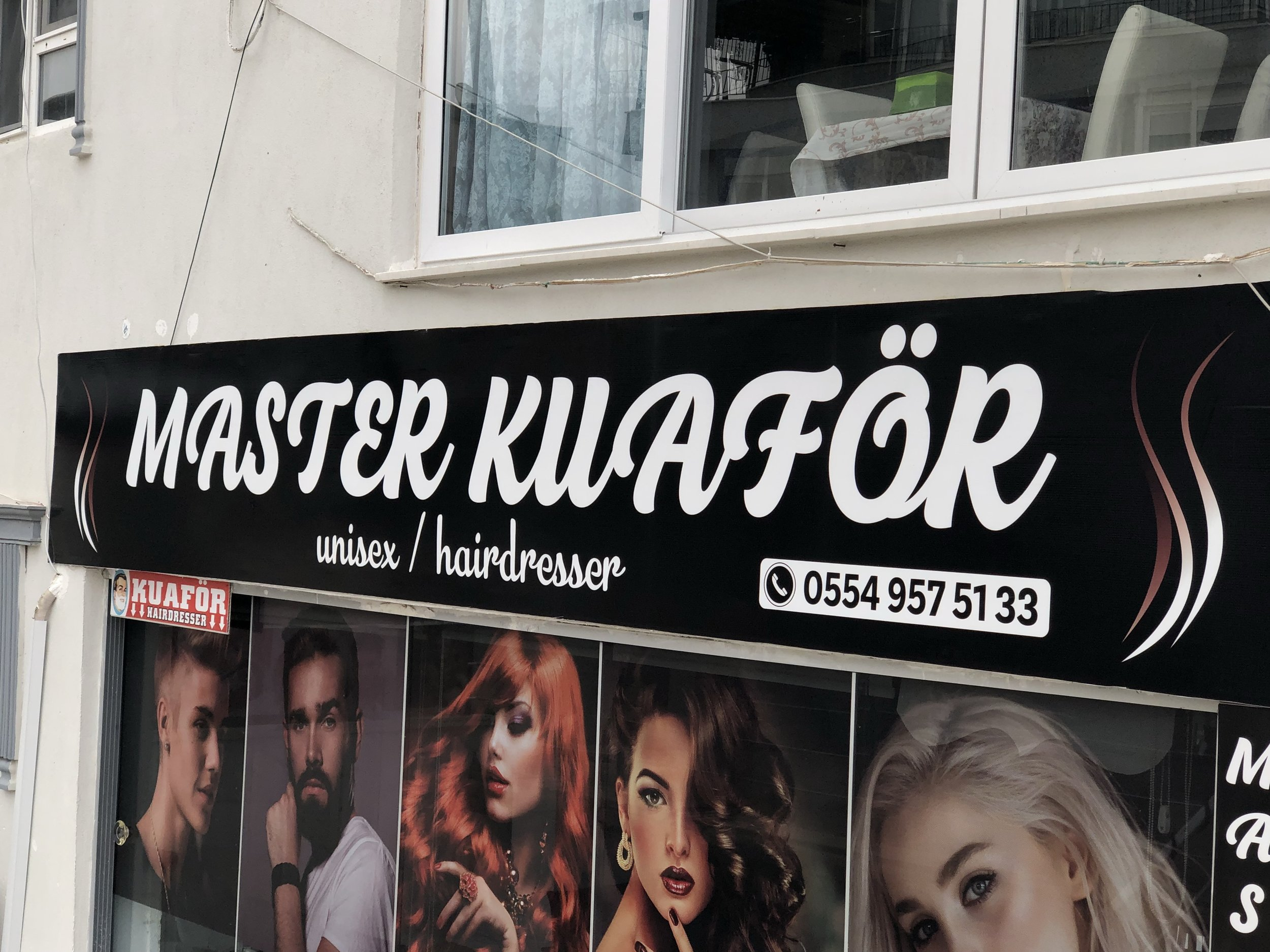 """This was nmot my hairdresser...but I've liked the word """"KuafÖr""""....."""