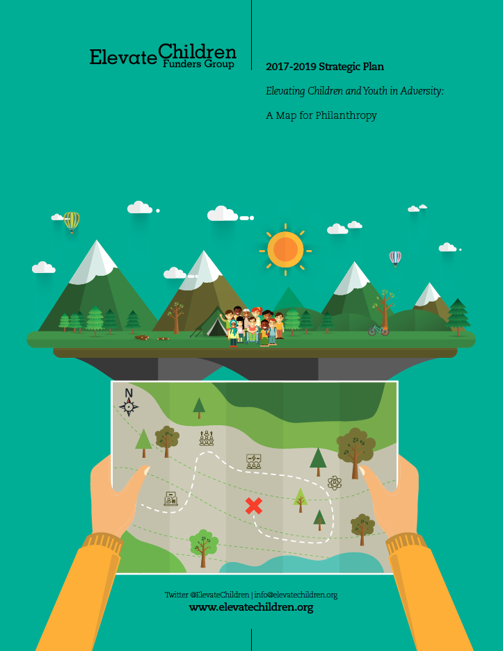 CLIENT:  Elevate Children Funders Group  PROJECT: Strategic Plan 2017-2019