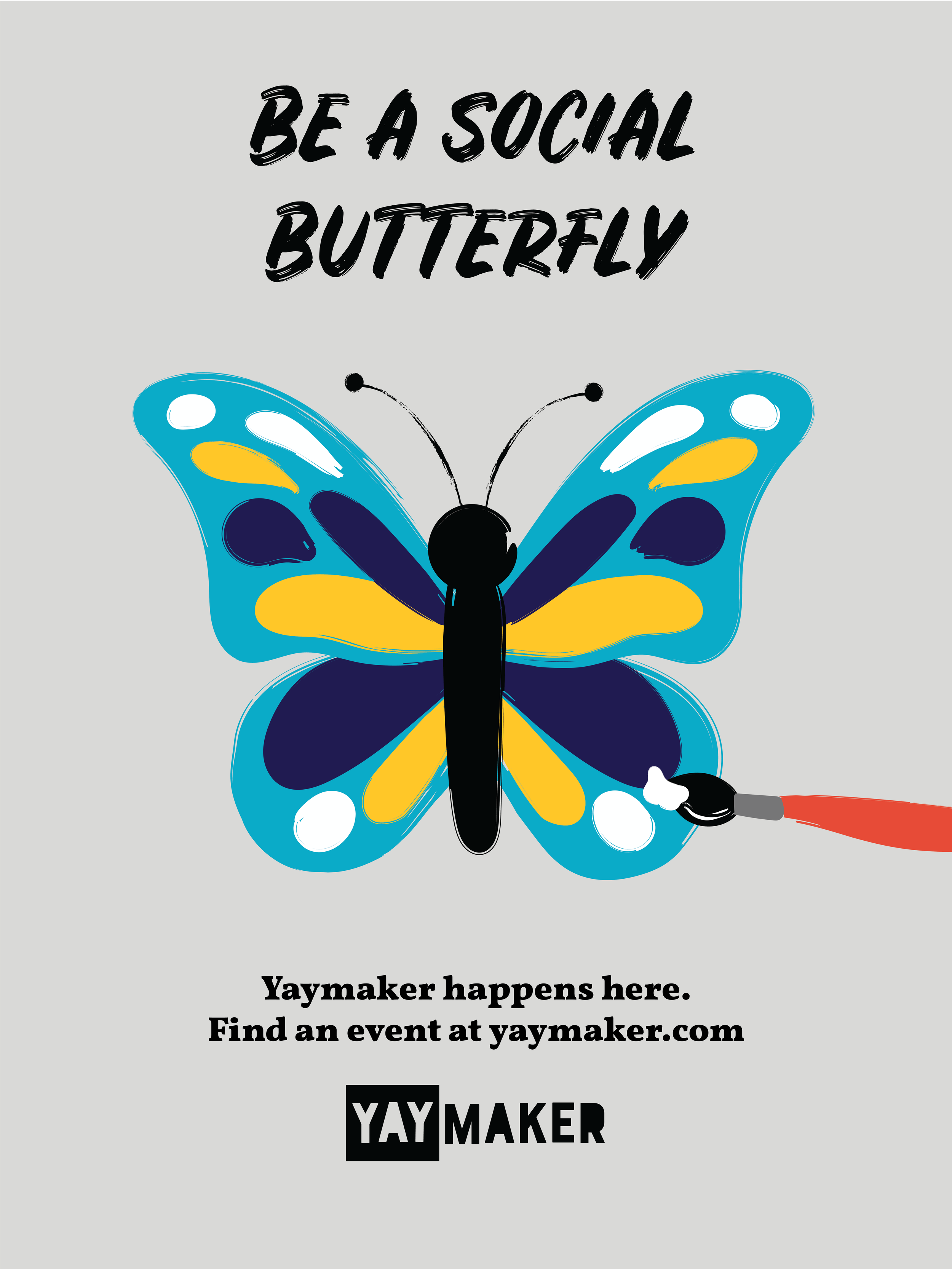 Yaymaker_Poster_Social Butterfly.png