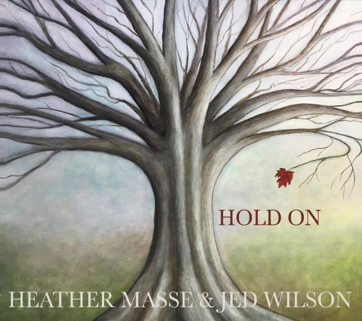 Hold On - Heather Masse & Jed Wilson.jpeg
