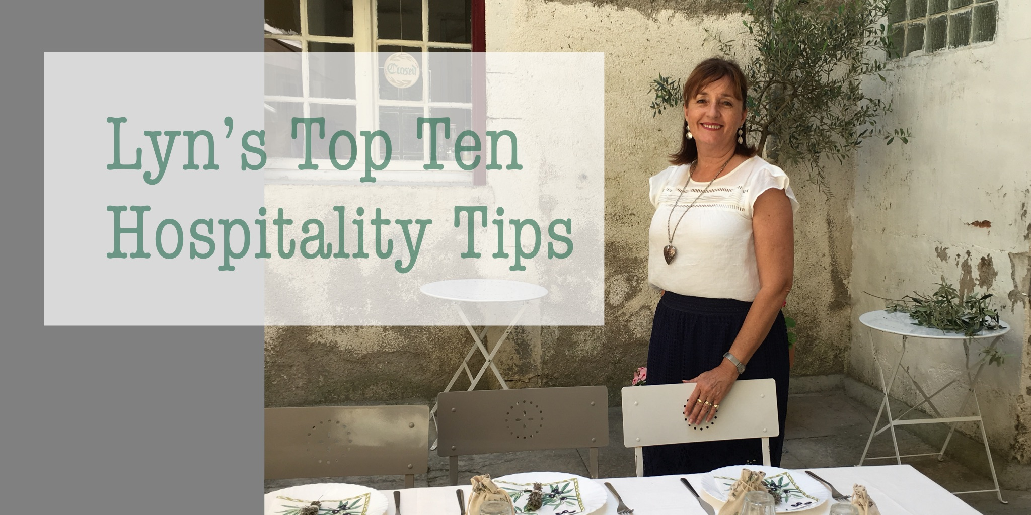 Lyn's Top Ten Hospitality Tips