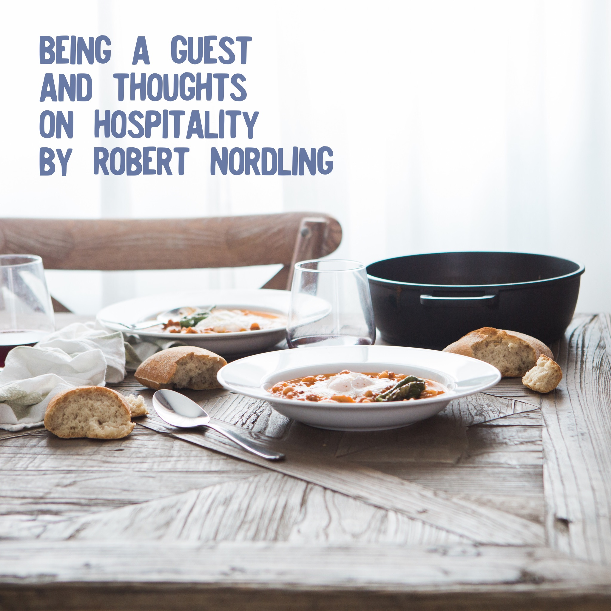 Being a Guest- Robert Nordling