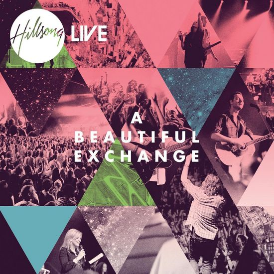 Hillsong-Live-A-Beautiful-Exchange