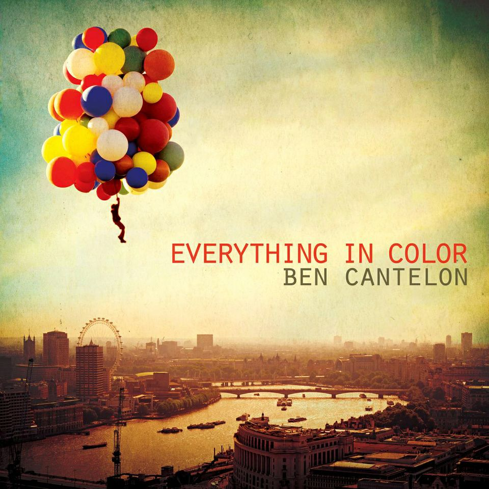 Ben-Cantelon_EverythingInColor-CD-cover