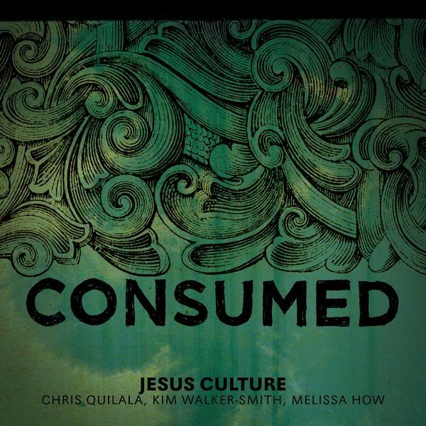 JesusCulture-Consumed