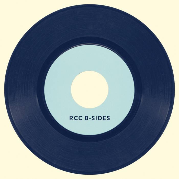 RCC B-Sides
