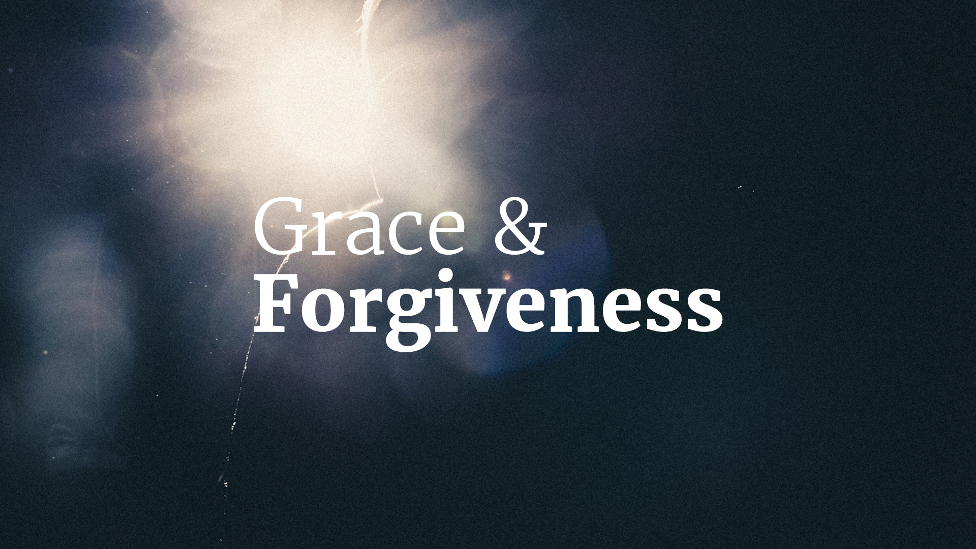 Grace and Forgiveness.png