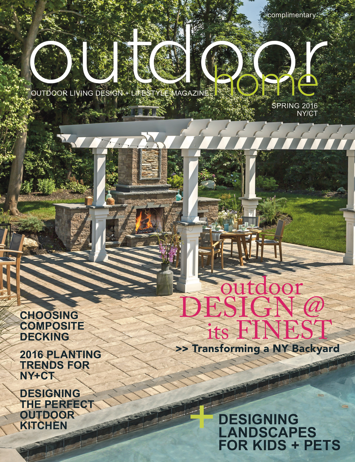 outdoor home magazine spring 2016 issue for westchester, putnam, dutchess, orange, fairfield, & litchfield counties