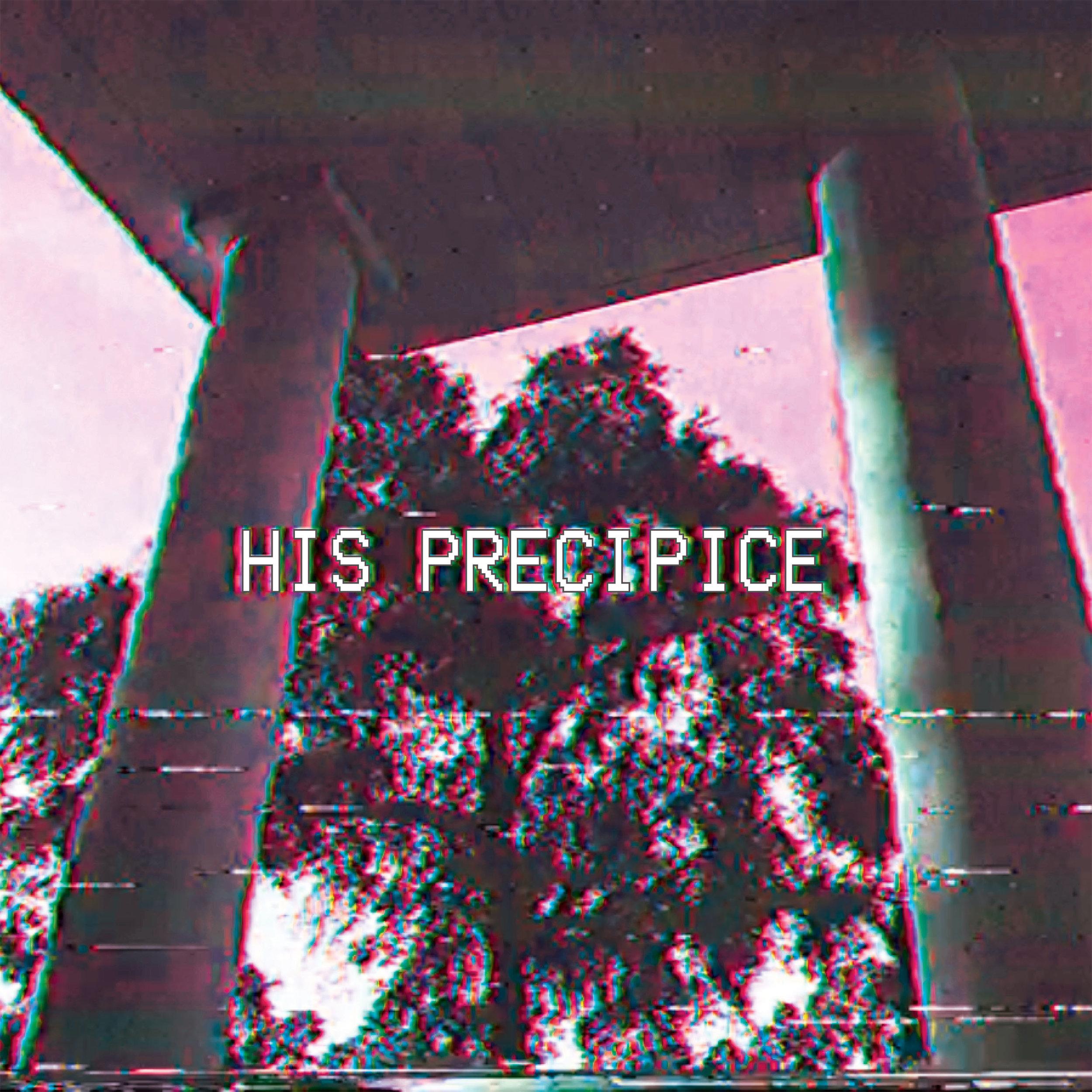 His Precipice