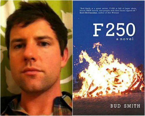 Bud Smith, author of F 250.
