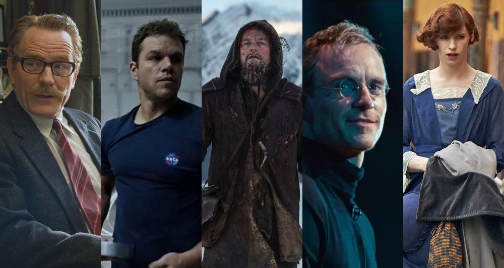 Bryan Cranston (Trumbo), Matt Damon (The Martian), Leonardo DiCaprio (The Revenant), Michael Fassbender (Steve Jobs), Eddie Redmayne (The Danish Girl)