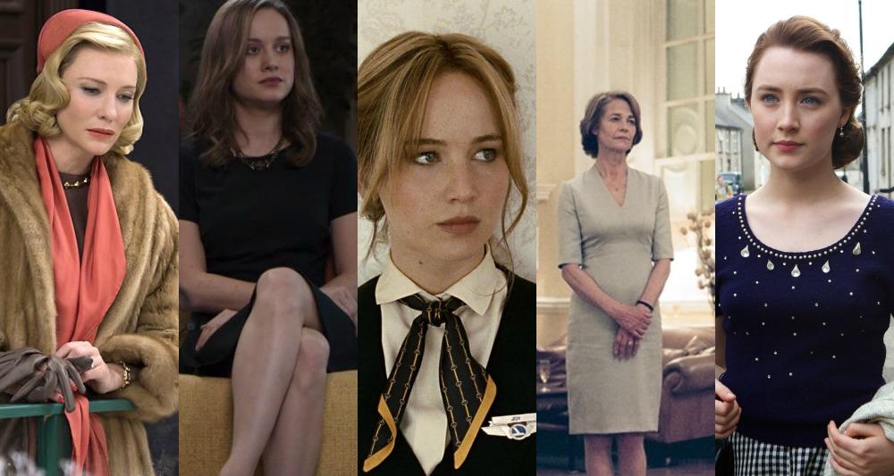 Cate Blancheet (Carol), Brie Larson (room), Jennifer Lawrence (Joy), Charlotte Rampling (45 Years), Saoirse Ronan (Brooklyn)