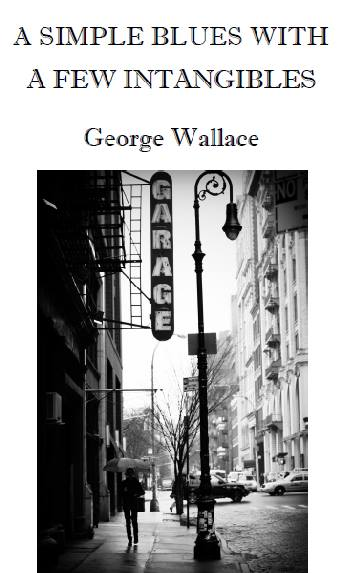 George Wallace's latest poetry collection.