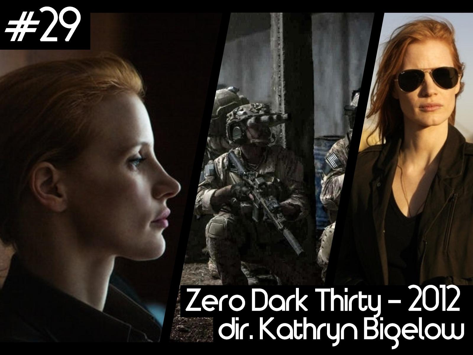 29 - zero dark thirty.jpg