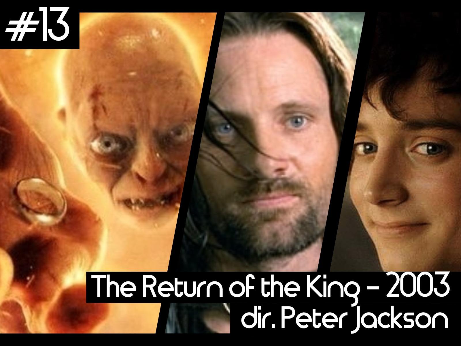 13 - return of the king.jpg
