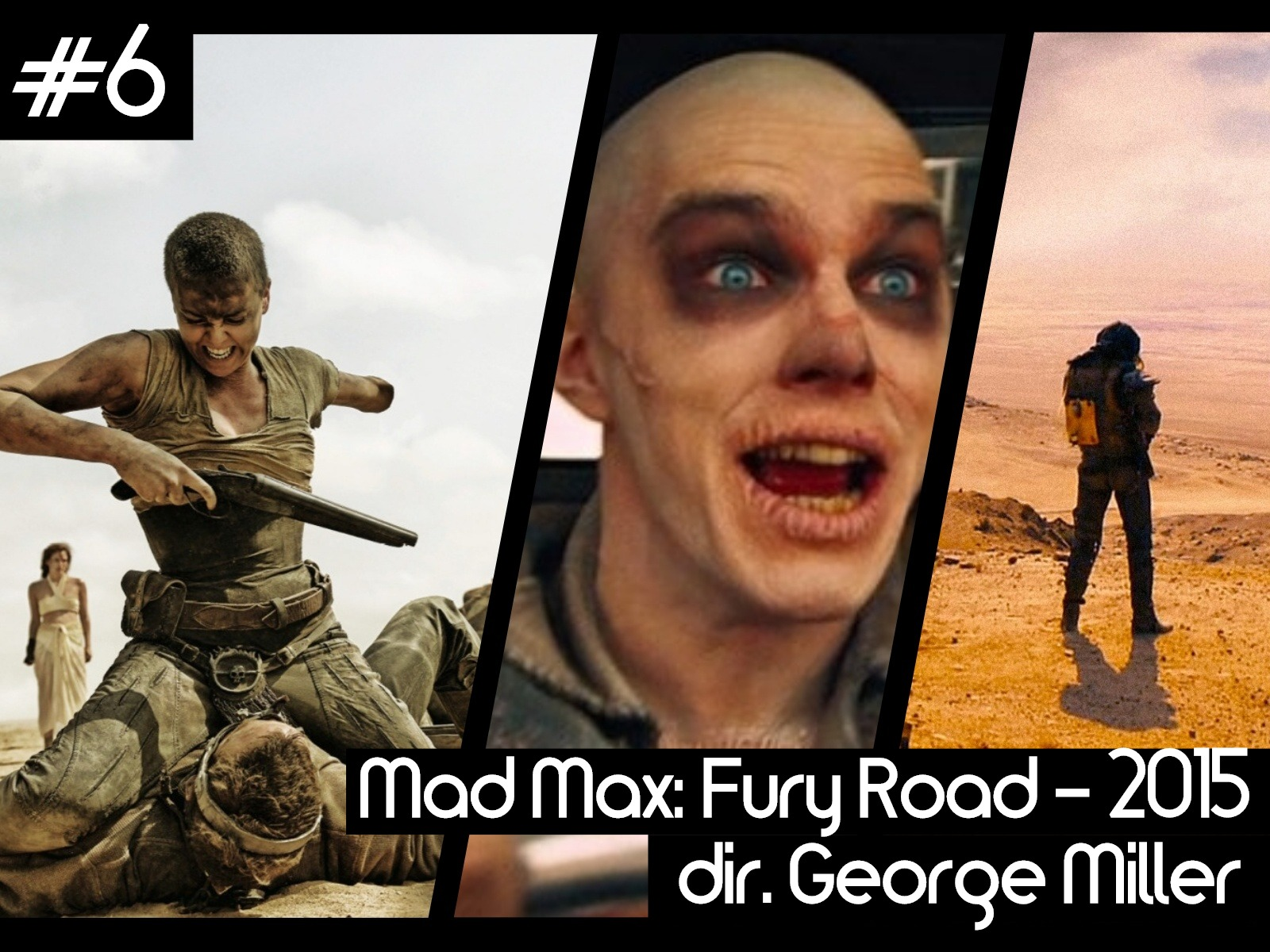 6 - mad max fury road.jpg