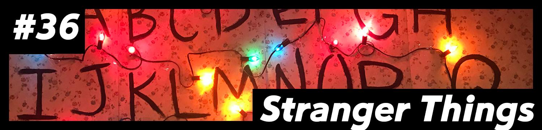DM-36-StrangerThings.jpg