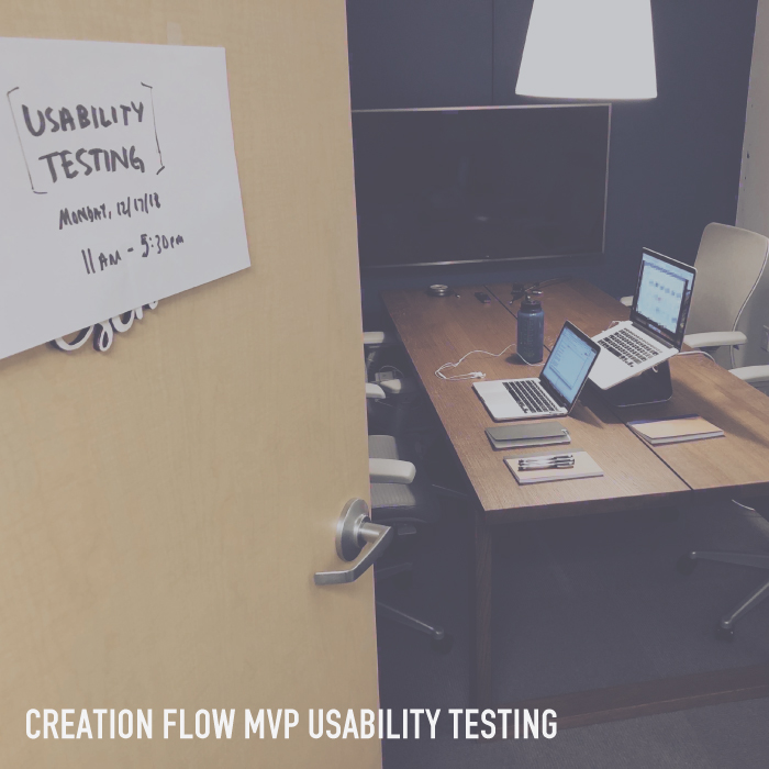 Creation Flow MVP Usability Testing - Assessing the usability of a new creation flow versus the existing flow.