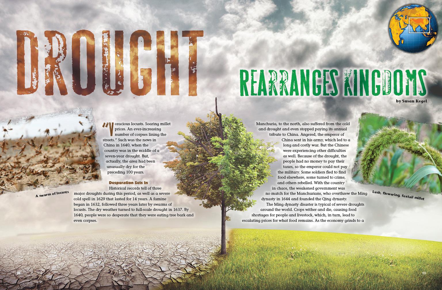 Drought Rearranges Kingdoms
