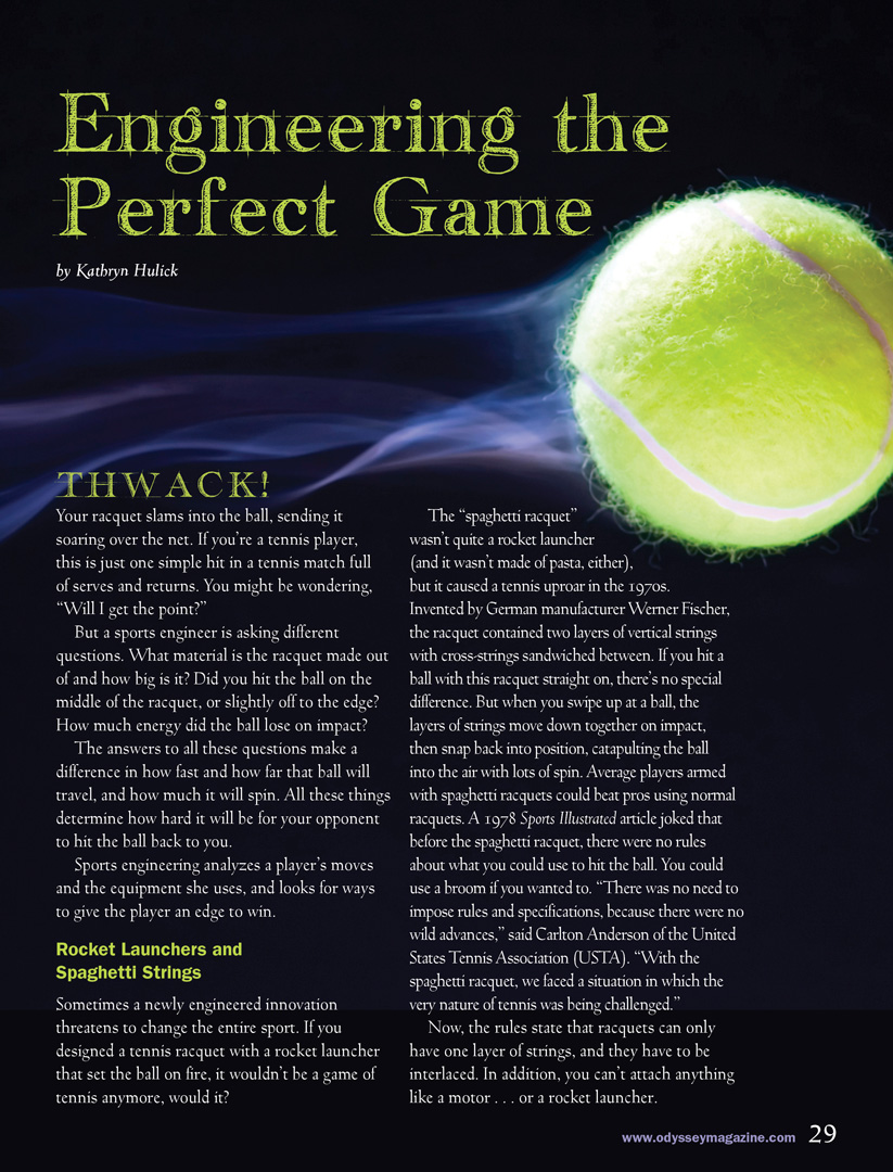Engineering the Perfect Game