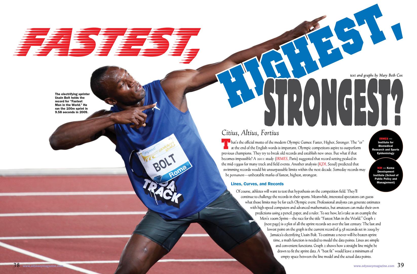 Fastest, Highest, Strongest?