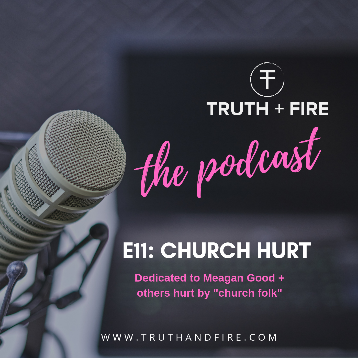 Tune in to episode 11 of Truth + Fire: The Podcast for further commentary on this topic. Select the image to listen now.