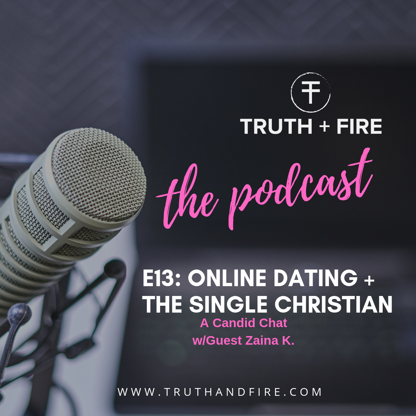 E13: Online Dating + the Single Christian